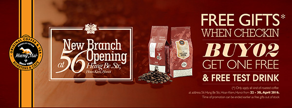 NEW BRANCH OPENING AT 56, HANG BE STRT, HANOI