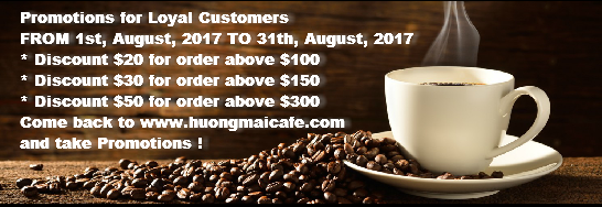 Promotions for Loyal Customers - Huongmaicaffe